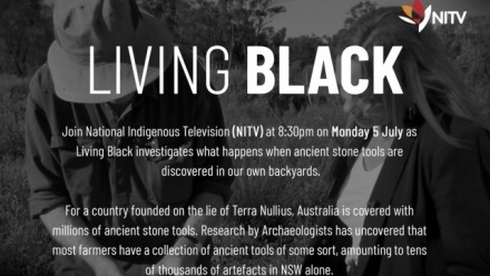 'Silence of the Stones' will air on NITV's 'Living Black' next Monday 5 July at 8:30PM
